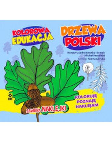 RM - Kolorowa edukacja. Drzewa Polski. Koloruję, poznaję, naklejam