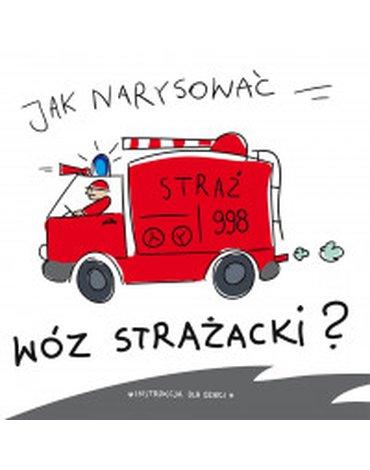 Wilga / GW Foksal - Jak narysować wóz strażacki?
