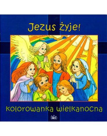 Fides - Jezus żyje! Kolorowanka Wielkanocna