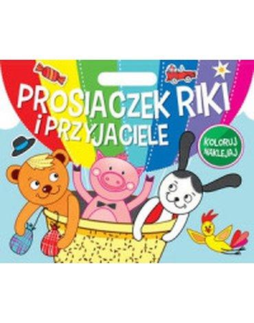 Olesiejuk Sp. z o.o. - Prosiaczek Riki i przyjaciele. Koloruj, naklejaj