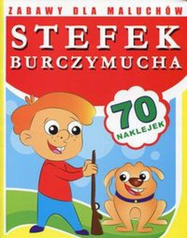 Literat - Stefek Burczymucha. Zabawy dla maluchów (70 naklejek)