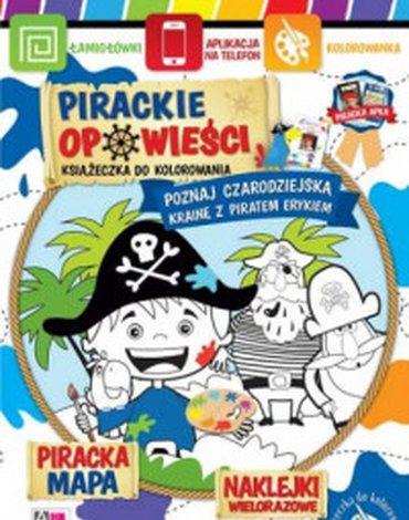 AiK - Pirackie opowieści. Poznaj czarodziejską krainę z piratem Erykiem