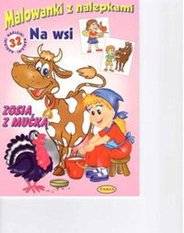 Pasja - Malowanki z nalepkami - Na wsi - Zosia z mućką