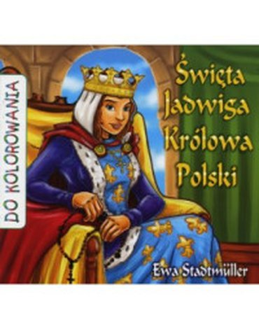 Wydawnictwo Diecezjalne Sandomierz - Święta Jadwiga Królowa Polski - kolorowanka WDS