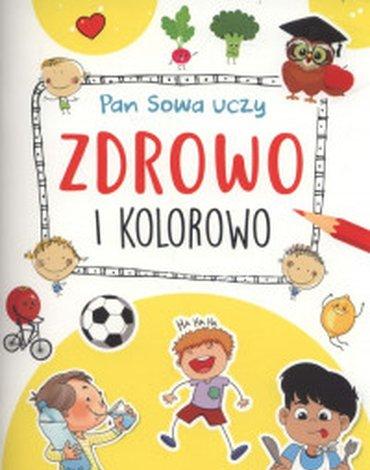 Books And Fun - Pan Sowa uczy. Zdrowo i kolorowo