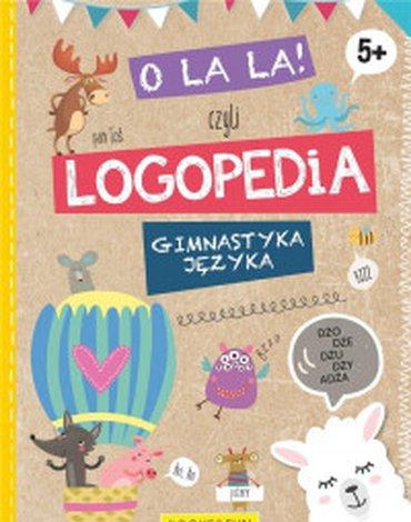 Books And Fun - O la la, czyli logopedia. Gimnastyka języka, 5+