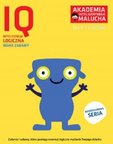 Akademia Inteligentnego Malucha - AIM-IQ. Inteligencja Logiczna. 3–4 lata. Nowe zabawy