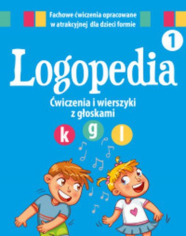 """Dragon - Logopedia 1. Ćwiczenia i wierszyki z głoskami """"k"""", """"g"""" oraz """"l"""""""