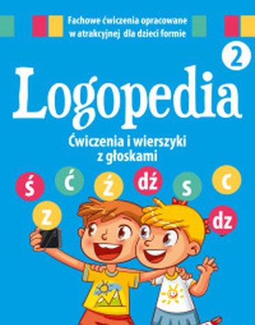 """Dragon - Logopedia 2. Ćwiczenia i wierszyki z głoskami """"ś"""", """"ć"""", """"ź"""", """"dź"""" oraz """"s"""", """"c"""", """"z"""", """"dz"""""""