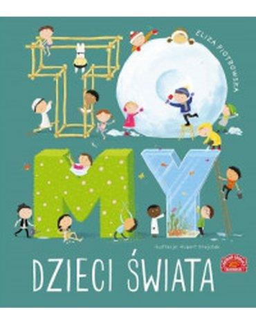 Centrum Edukacji Dziecięcej - To MY dzieci świata