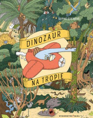 Bajka - Dinozaur na tropie