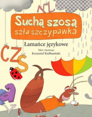 Wilga / GW Foksal - Łamańce językowe. Suchą szosa szła szczypawka