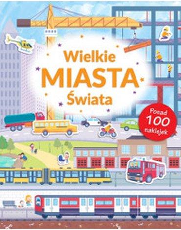 Smart Books - Poznaję świat. Wielkie miasta + naklejki