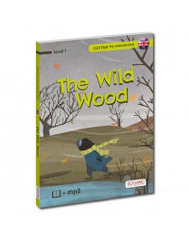 Edgard - Czytam po angielsku. Poziom 1. The Wild Wood / O czym szumią wierzby
