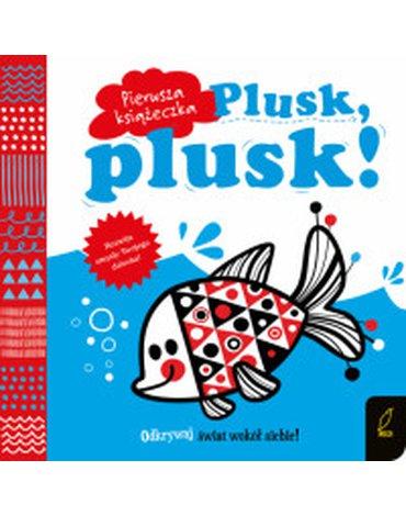Wilga / GW Foksal - Pierwsza książeczka. Plusk, plusk!
