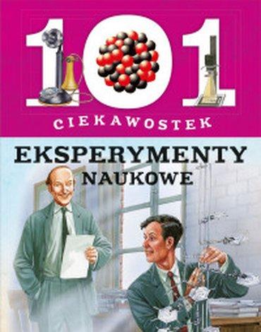 Olesiejuk Sp. z o.o. - 101 ciekawostek. Eksperymenty naukowe