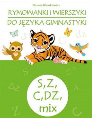 Skrzat - Rymowanki i wierszyki do języka gimnastyki S, Z, C, DZ, mix