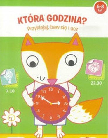 Yoyo Books - Która godzina? Przyklejaj, baw się i ucz od 6-8 lat