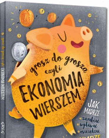 Greg - Grosz do grosza, czyli ekonomia wierszem