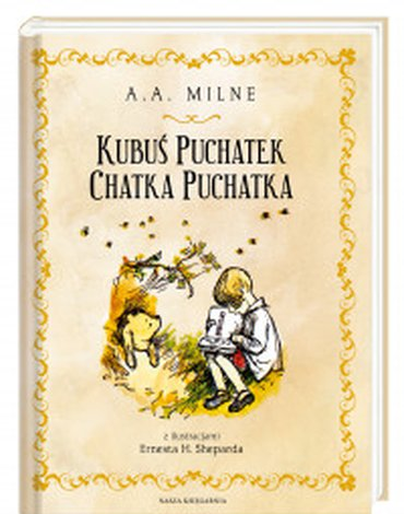 Nasza Księgarnia - Kubuś Puchatek. Chatka Puchatka