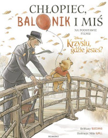 Egmont - Chłopiec, balonik i miś