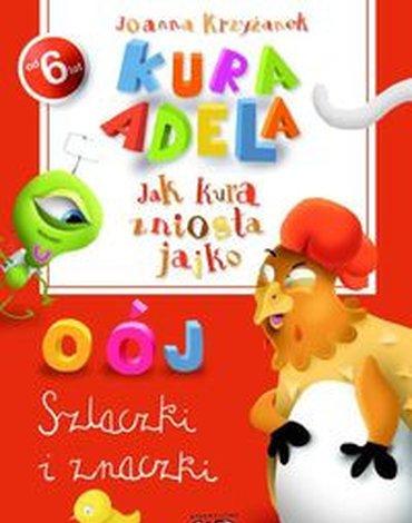 Wydawnictwo Debit - Kura Adela. Jak kura zniosła jajko - szlaczki i znaczki