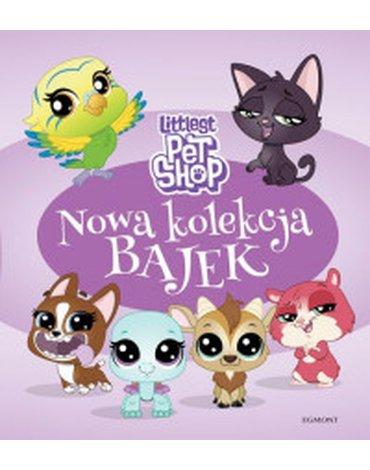 Egmont - Littlest Pet Shop. Nowa kolekcja bajek