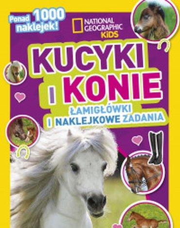 Olesiejuk Sp. z o.o. - National Geographic Kids. Kucyki i konie. Łamigłówki i naklejkowe zadania