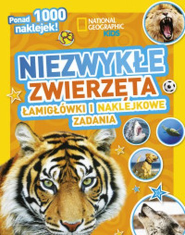 Olesiejuk Sp. z o.o. - National Geographic Kids. Niezwykłe zwierzęta. Łamigłówki i naklejkowe zadania