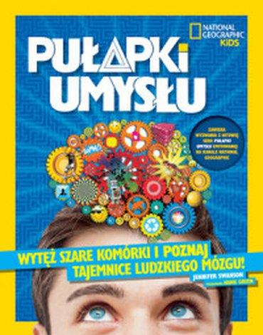 Olesiejuk Sp. z o.o. - National Geographic Kids. Pułapki umysłu