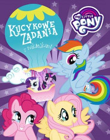 Egmont - My Little Pony. Kucykowe zadania z naklejkami
