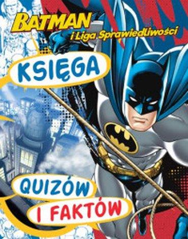 Egmont - Batman i Liga Sprawiedliwości. Księga quizów i faktów