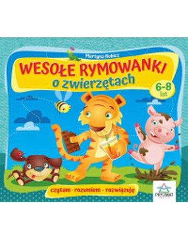 Wydawnictwo Pryzmat - Wesołe rymowanki o zwierzętach, 6-8 lat