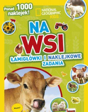 Olesiejuk Sp. z o.o. - National Geographic Kids. Na wsi. Łamigłówki i naklejkowe zadania