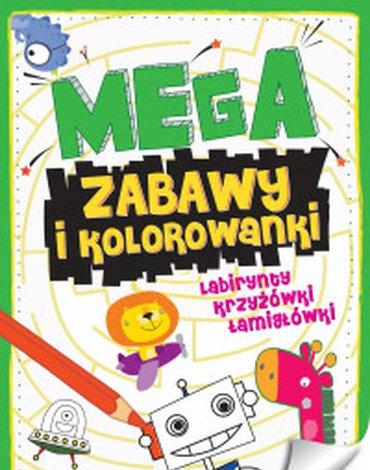 Zielona Sowa - Megazabawy i kolorowanki. Zeszyt 1