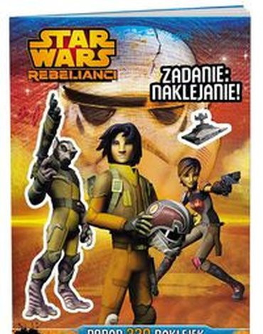 Ameet - Star Wars Rebelianci. Zadanie: naklejanie!