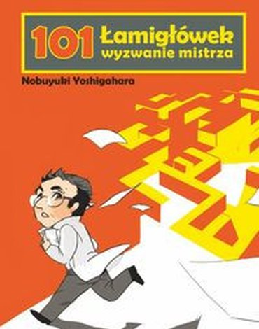 Nowik - 101 Łamigłówek wyzwanie mistrza