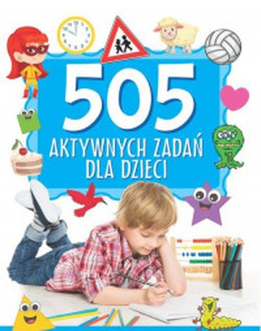 Rea - 505 aktywnych zadań dla dzieci