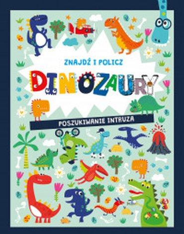 Olesiejuk Sp. z o.o. - Znajdź i policz. Dinozaury