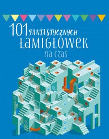 Olesiejuk Sp. z o.o. - 101 fantastycznych łamigłówek na czas