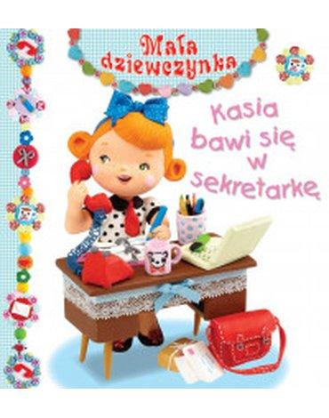 Olesiejuk Sp. z o.o. - Mała dziewczynka. Kasia bawi się w sekretarkę