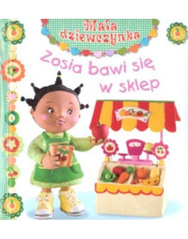 Olesiejuk Sp. z o.o. - Zosia bawi się w sklep. Mała dziewczynka