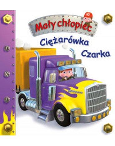 Olesiejuk Sp. z o.o. - Mały chłopiec. Ciężarówka Czarka