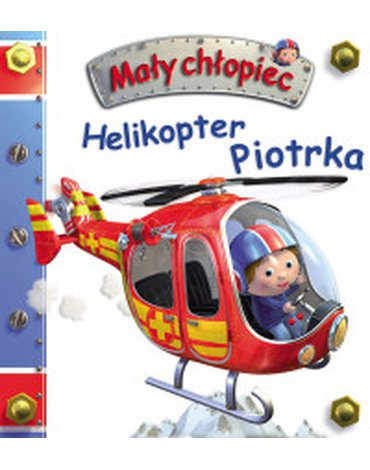 Olesiejuk Sp. z o.o. - Mały chłopiec. Helikopter Piotrka