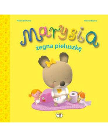 Wydawnictwo Debit - Marysia żegna pieluszkę