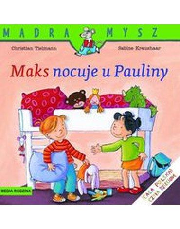 Media Rodzina - Maks nocuje u Pauliny. Mądra Mysz.