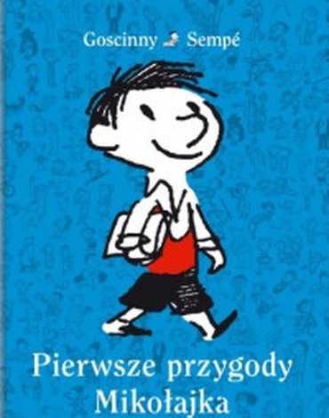 Nasza Księgarnia - Pierwsze Przygody Mikołajka