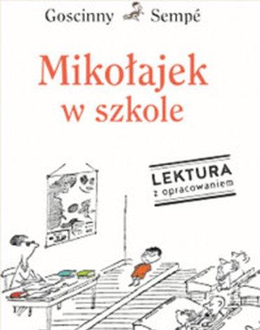 Znak - Mikołajek w szkole. Lektura z opracowaniem