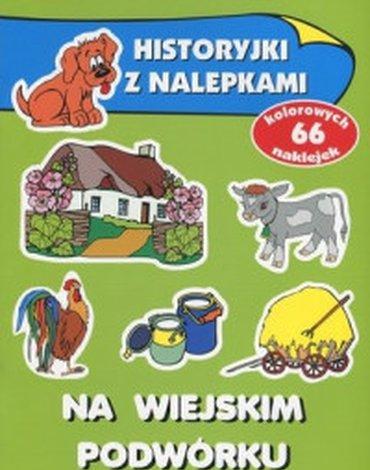 Olesiejuk Sp. z o.o. - Na wiejskim podwórku. Historyjki z nalepkami