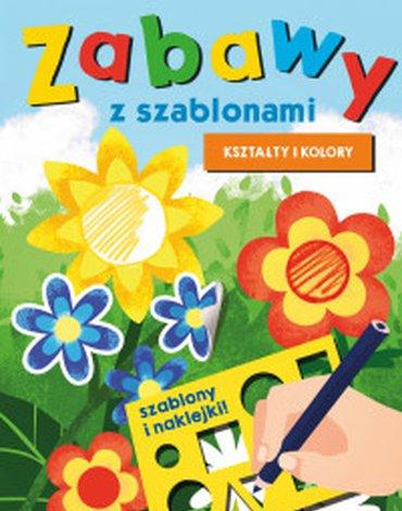 Zielona Sowa - Zabawy z szablonami. Kształty i kolory